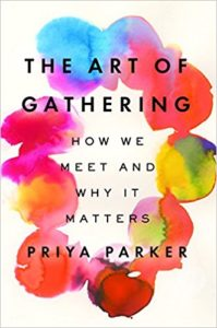 Book cover for: the art of gathering (photo credit- Amazon.com)